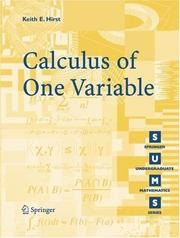 Cover of: Calculus of One Variable | Keith E. Hirst