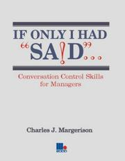 Cover of: If Only I Had Said... | Charles Margerison
