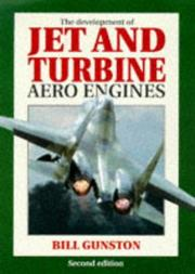 Cover of: The development of jet and turbine aero engines