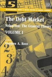 Cover of: The Debt Market (International Library of Critical Writings in Financial Economics Series)