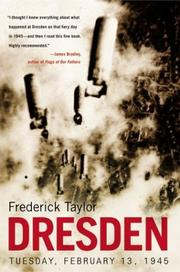 Dresden, Tuesday, February 13, 1945 by Fred Taylor