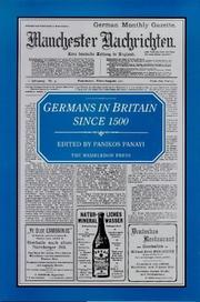Cover of: Germans in Britain Since 1500