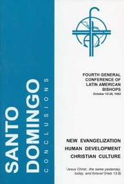 Cover of: New evangelization, human development, Christian culture | General Conference of Latin American Bishops (4th 1992 Santo Domingo, Dominican Republic)