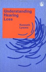 Cover of: Understanding hearing loss