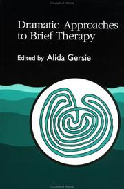 Cover of: Dramatic approaches to brief therapy |