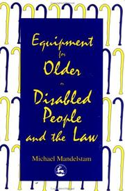 Cover of: Equipment for older or disabled people and the law