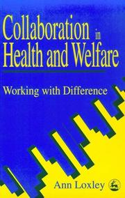 Cover of: Collaboration in Health and Welfare | Ann Loxley