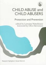 Cover of: Child Abuse and Child Abusers | Lorraine Waterhouse