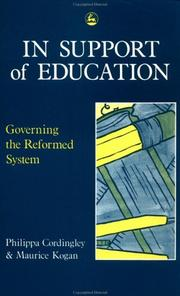 Cover of: In Support of Education by Phillippa Cordingley, Maurice Kogan