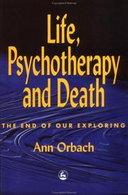 Cover of: Life, psychotherapy, and death