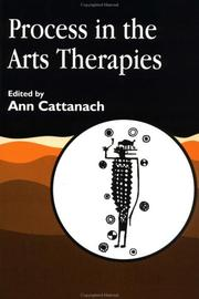 Cover of: Process in the arts therapies |