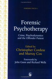 Cover of: Forensic Psychotherapy | Christopher Cordess