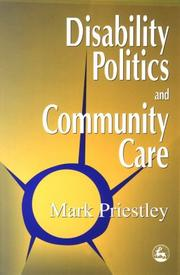 Cover of: Disability politics and community care