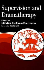 Cover of: Supervision and Dramatherapy | Elektra Tselikas-Portmann