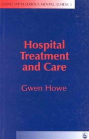 Cover of: Hospital Treatment and Care | Gwen Howe