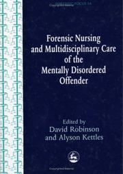 Cover of: Nursing and multidisciplinary care of the mentally disordered offender |