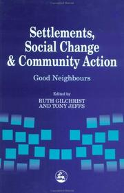 Cover of: Settlements, social change and community action |