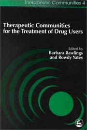Cover of: Therapeutic Communities for the Treatment of Drug Users (Therapeutic Communities) |