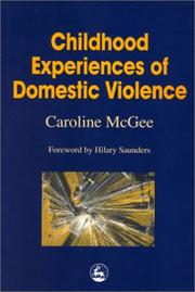 Cover of: Childhood Experiences of Domestic Violence