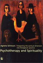 Cover of: Psychotherapy and Spirituality | Agneta Schreurs