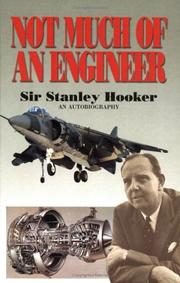 Cover of: Not Much of an Engineer | Sir Stanley Hooker