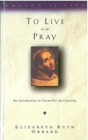Cover of: To Live Is to Pray (Rhythm of Life)