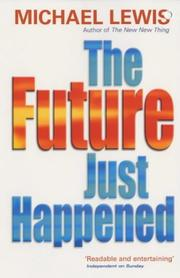 Cover of: The Future Just Happened