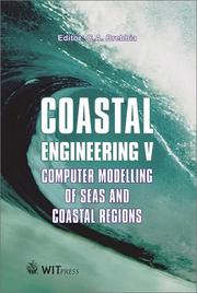 Cover of: Coastal engineering V | International Conference on Computer Modelling of Seas and Coastal Regions (5th 2001 Rhodes, Greece)