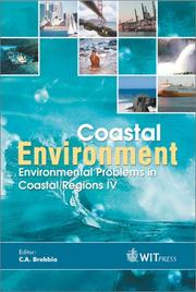 Cover of: Coastal environment | International Conference on Environmental Problems in Coastal Regions (4th 2002 Rhodes, Greece)
