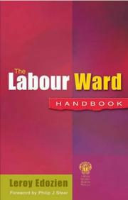 Cover of: The Labour Ward Handbook | Leroy C. Edozien