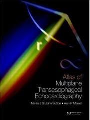Cover of: An Atlas of Multiplane Transesophageal Echocardiography, 2 Volume Set | Martin G. St. John Sutton