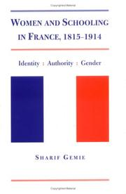 Cover of: Women and schooling in France, 1815-1914