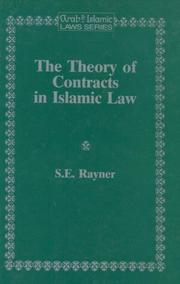 Cover of: theory of contracts in Islamic law | S. E. Rayner