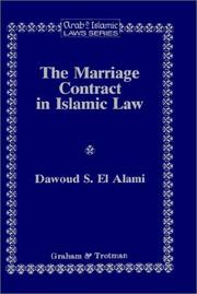 Cover of: The marriage contract in Islamic law in the Shariʻah and personal status laws of Egypt and Morocco