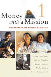 Cover of: Money With a Mission,  Volume 1: Microfinance and Poverty Reduction