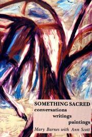 Cover of: Something sacred | Mary Barnes