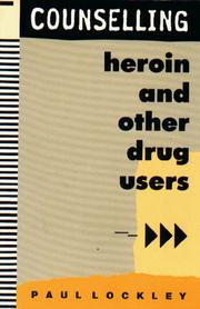 Cover of: Counselling heroin and other drug users