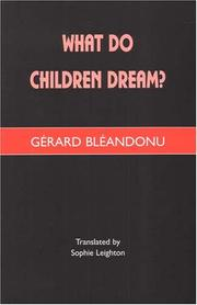 Cover of: What Do Children Dream? | Gerard Bleandonu