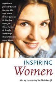 Cover of: INSPIRING WOMEN - MAKING THE MOST OF THE CHRISTIAN LIFE