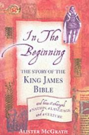 Cover of: In The Beginning - The Story Of The King James Bible