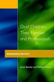 Cover of: Deaf children, their families and professionals | Sarah Beazley