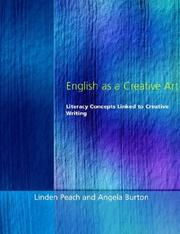 Cover of: English as a creative art: literary concepts linked to creative writing