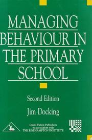 Cover of: Managing behaviour in the primary school