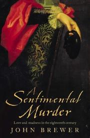 Cover of: A sentimental murder: love and madness in the eighteenth century