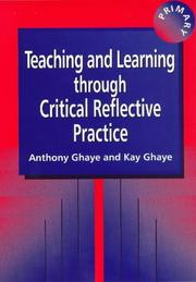 Cover of: Teaching and learning through critical reflective practice