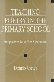 Cover of: Teaching poetry in the primary school | Dennis Carter