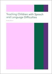 Cover of: Teaching Children with Speech and Language Difficulties | Martin.