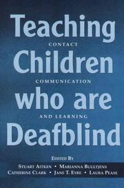 Cover of: Teaching children who are deafblind |