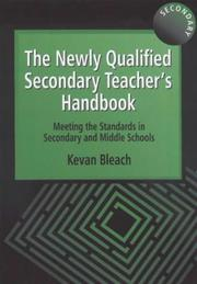 Cover of: The Newly Qualified Secondary Teachers Handbook | Kevan Bleach