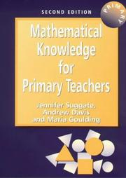 Cover of: Mathematical Knowledge for Primary Teachers | Jennife Suggate
